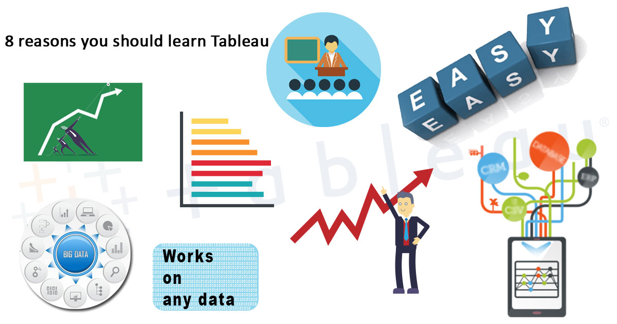 8 reasons you should learn Tableau