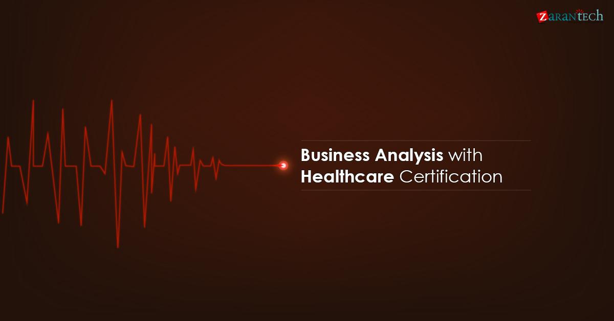 Ba With Healthcare Training Certification Online Zarantech
