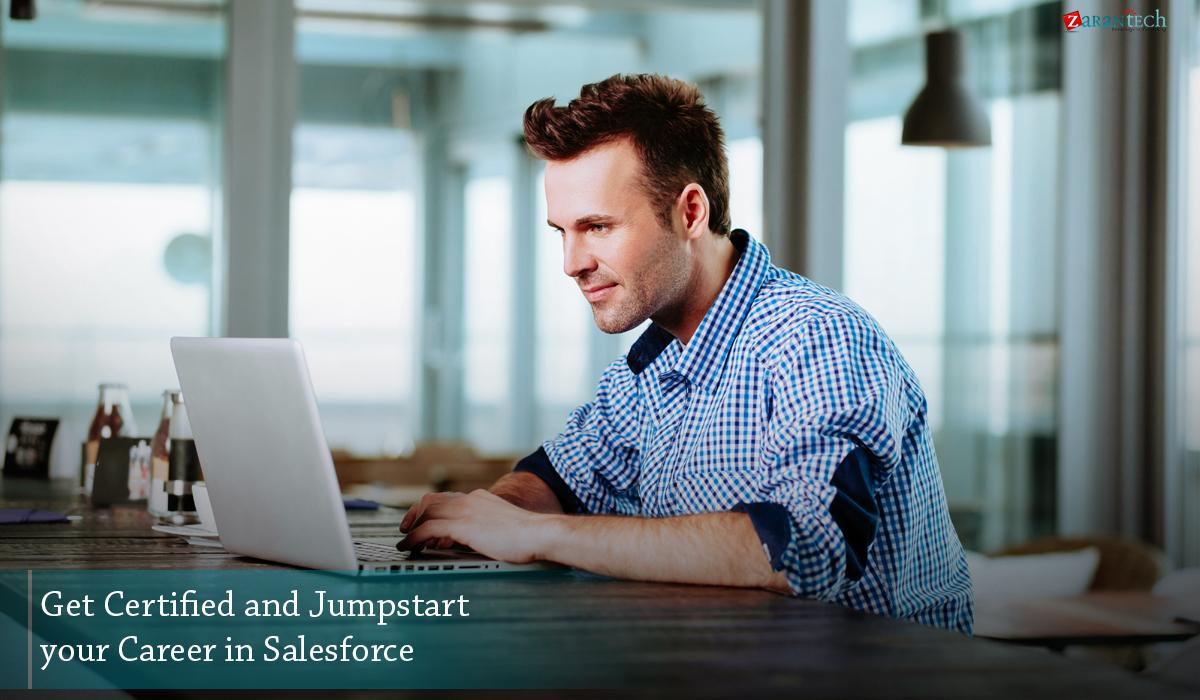 get certified and jumpstart your career in salesforce