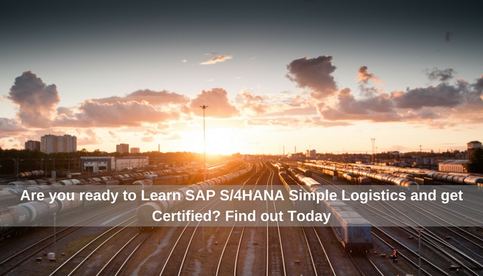 Are you ready for SAP S/4HANA Simple Logistics Certification