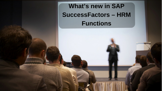What's new in SAP SuccessFactors – HRM Functions