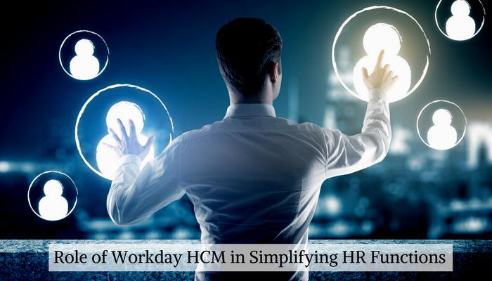Role of Workday HCM in Simplifying HR Functions