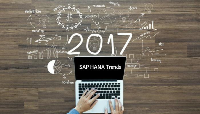 SAP HANA Trends in 2017