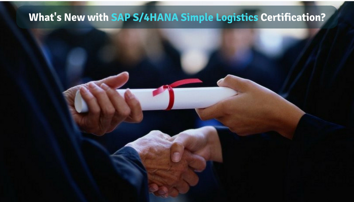 What's New with SAP S/4HANA Simple Logistics Certification