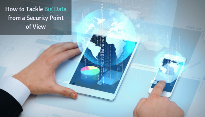 How to Tackle Big Data from a Security Point of View
