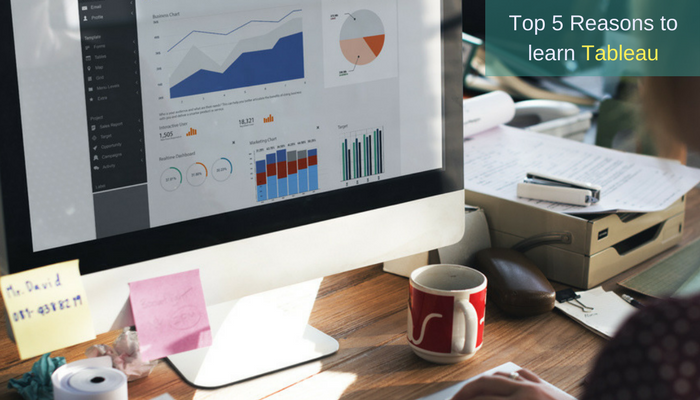 Top 5 Reasons to Learn Tableau