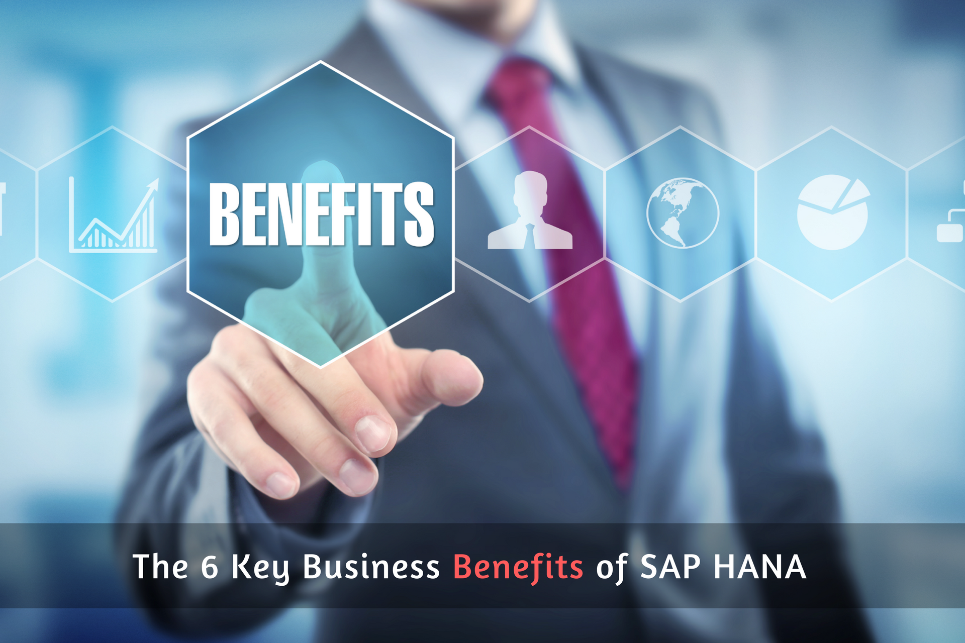 The 6 Key Business Benefits of SAP HANA - Zarantech