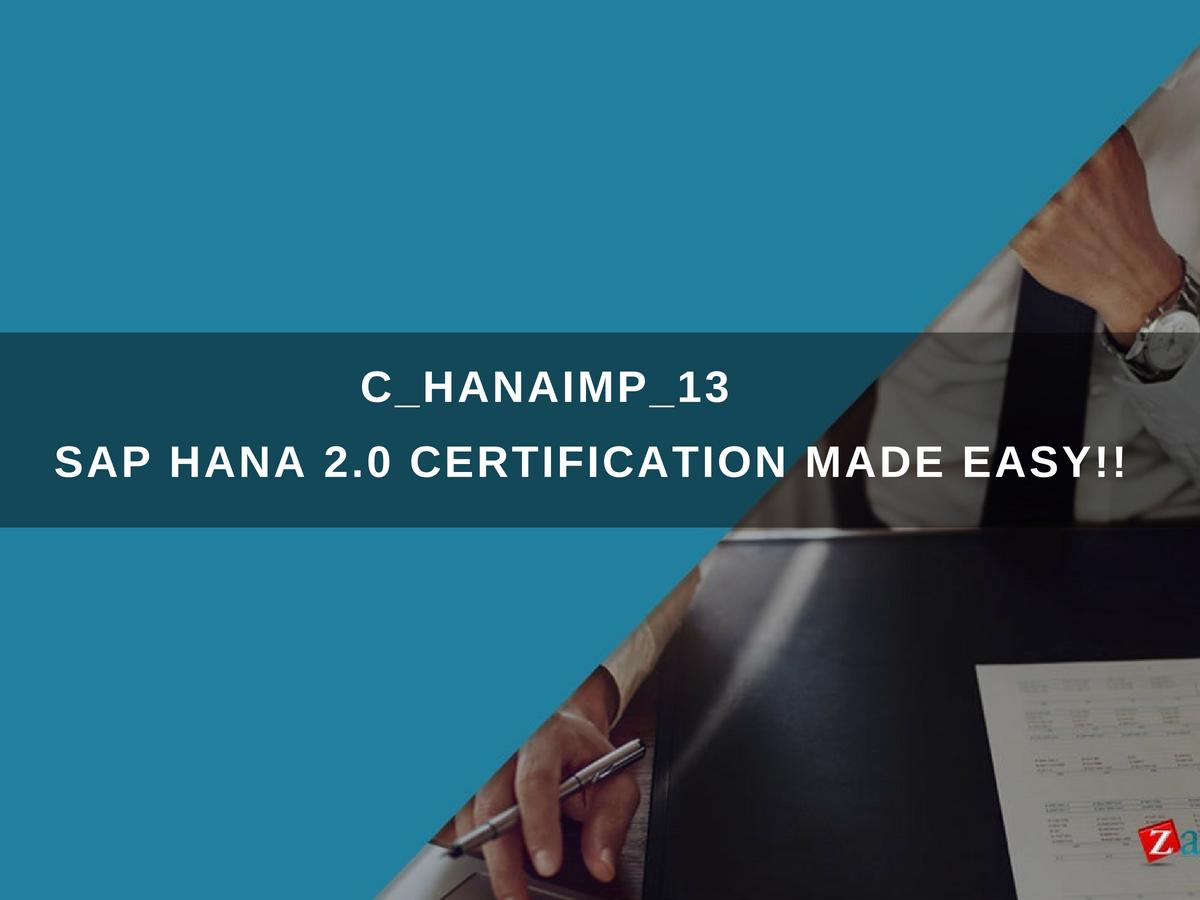 Chanaimp13 Sap Certified Application Associate Sap Hana 20