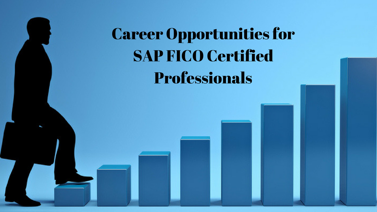 career opportunities for sap fico certified professionals