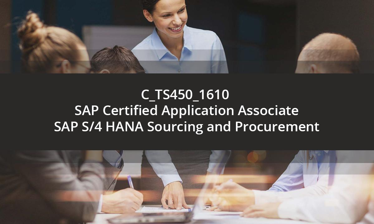 C_TS450_1610 SAP Certified Application Associate - SAP S/4 HANA