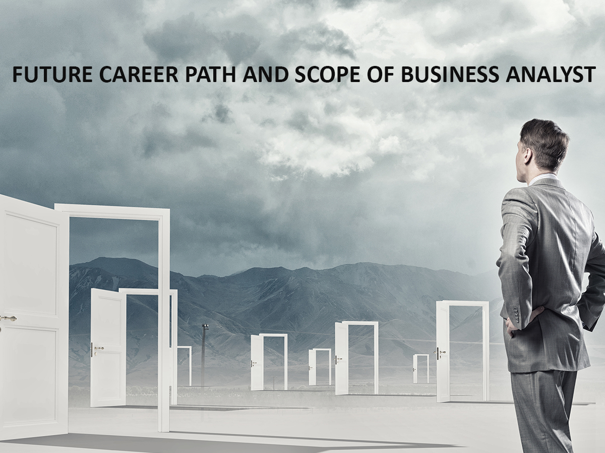 future career path and scope of business analyst