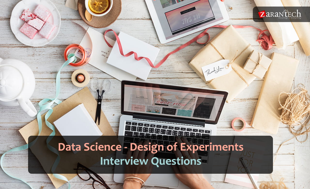 Data Science - Design of Experiments Interview Questions