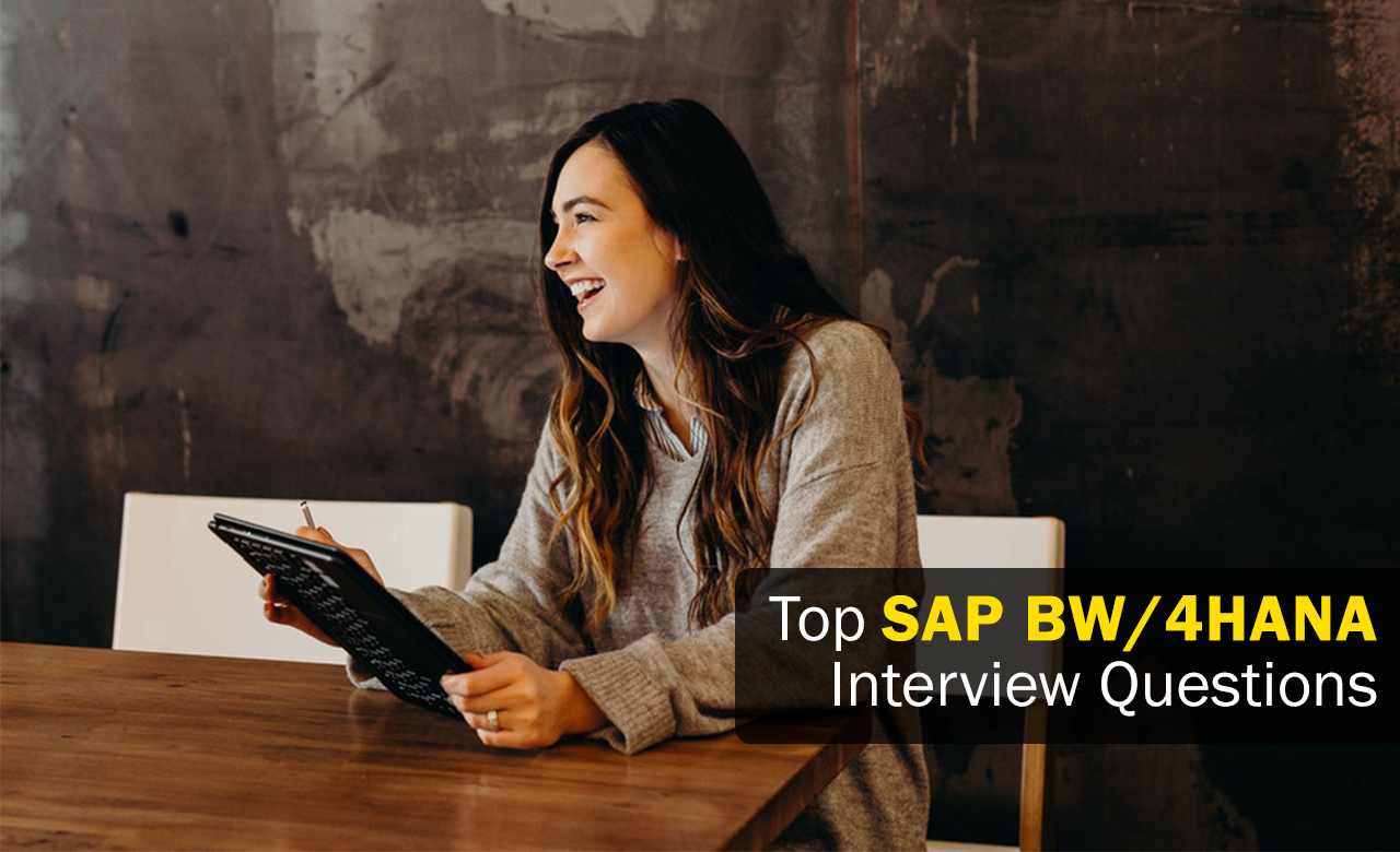 Top SAP BW/4HANA Interview Questions - Zarantech
