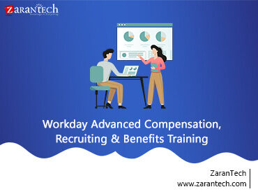 Workday Advanced Compensation, Recruiting, and Benefits Training